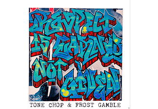 Tone Chop, Frost Gamble - Respect Is Earned Not Given - (CD)
