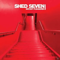 Shed Seven - Instant Pleasures (CD) [CD]