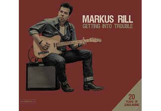 Markus Rill - Getting Into Trouble-20 Years Of Gunslinging - (CD)