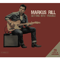 Markus Rill - Getting Into Trouble-20 Years Of Gunslinging [CD]