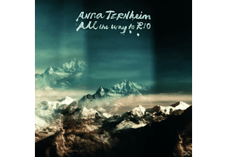 Anna Ternheim - All the Way to Rio - (CD)