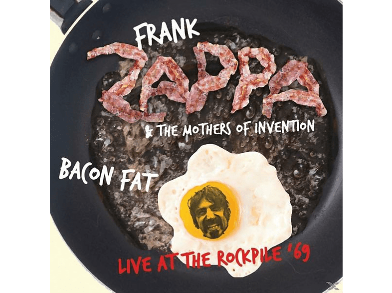 Frank Zappa, The Mothers Of Invention - Bacon Fat - Live At The Rockpile '69 [CD]