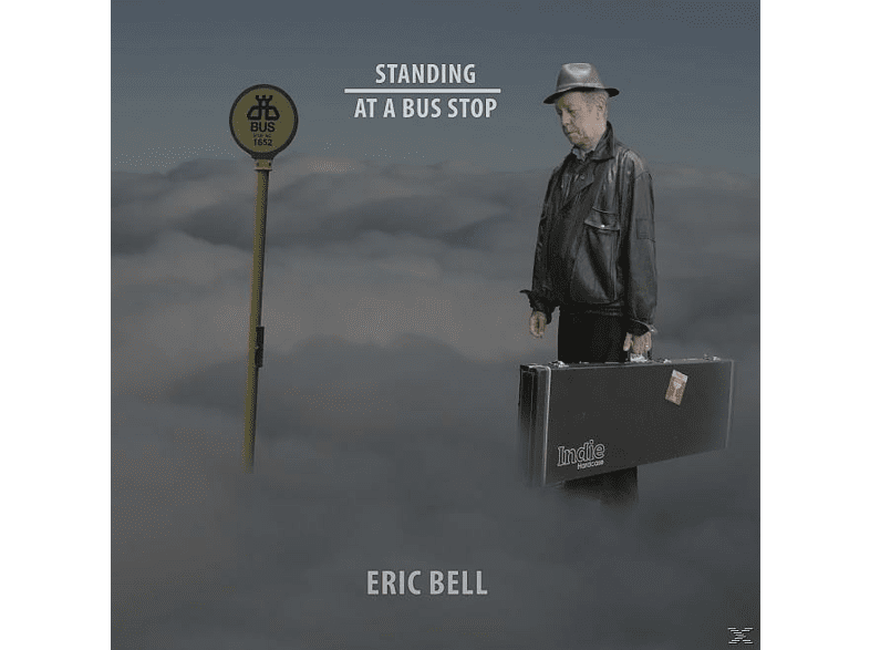 Eric Bell - Standing At A Bus Stop [CD]