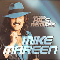 Mike Mareen - Greatest Hits & Remixes [CD]