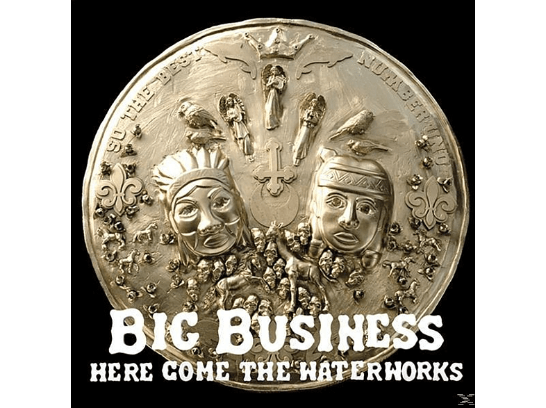 Big Business - Here Come The Waterworks (Reissue) [Vinyl]