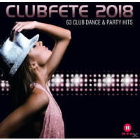 VARIOUS - Clubfete 2018 (63 Club Dance & Party Hits) [CD]