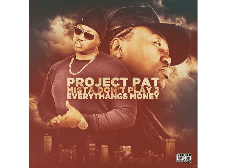 Project Pat - Mista Don't Play 2: Everythangs [CD]