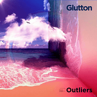 Glutton - Outliers [CD]