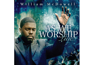 William McDowell - As We Worship Live - (CD)