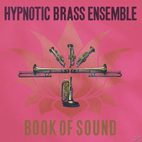 Hypnotic Brass Ensemble - Book Of Sound [CD]