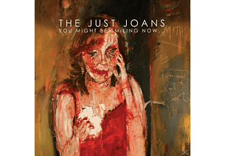 The Just Joans - You Might Be Smiling Now... - (Vinyl)