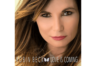 Robin Beck - Love Is Coming (CD)