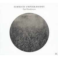 Paul Hankinson - Echoes Of A Winter Journey [Vinyl]