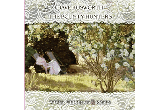 Dave & The Bounty Hunters Kusworth - Wives Weddings & Roses - (Vinyl)