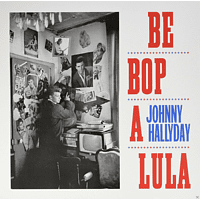 Johnny Hallyday - Be Bop A Lula [Vinyl]