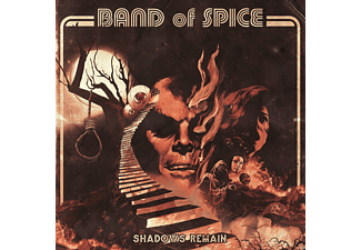 Band Of Spice - Shadows Remain - (CD)