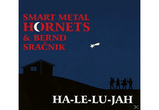 Smart Metal Hornets, Bernd Sracnik - HA-LE-LU-JAH - (CD)