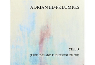 Adrian Lim-Klumpes - Yield (Preludes And Fugues For Piano) - (CD)