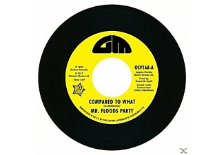 Mr. Floods Party - Compared To What / Can't Turn Around Now (Vinyl Single) - (Vinyl)