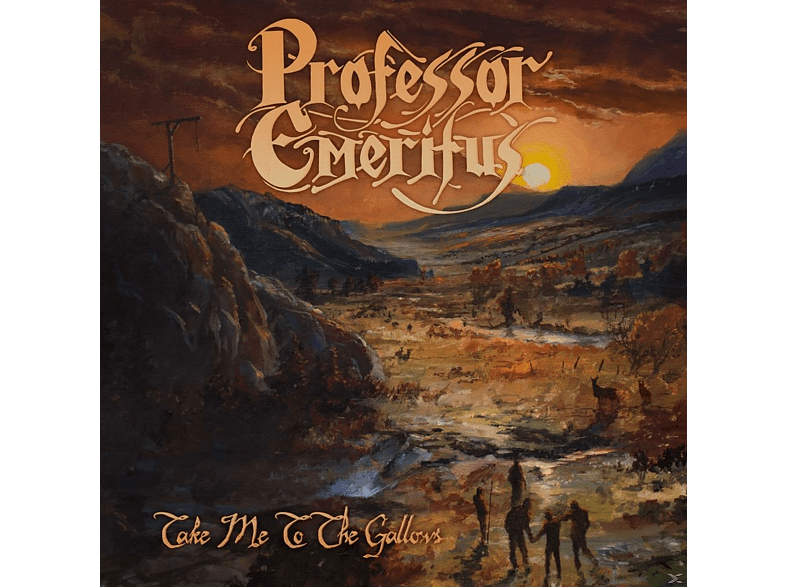 Professor Emeritus - Take Me To The Gallows [CD]