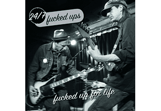 24/7 Fucked Ups - Fucked Up for life - (LP + Bonus-CD)