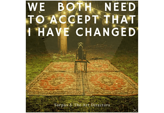 Torpus & The Art Directors - We Both Need To Accept That I Have Changed - (CD)