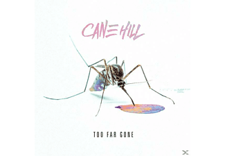 Cane Hill - Too Far Gone - (CD)