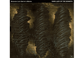 Wadada Leo Smith's Mbira - Dark Lady Of The Sonnets - (CD)