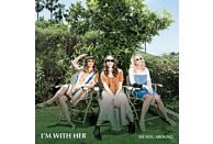 I'm With Her - See You Around [CD]