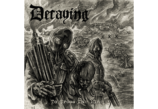 Decaying - To Cross The Line - (CD)