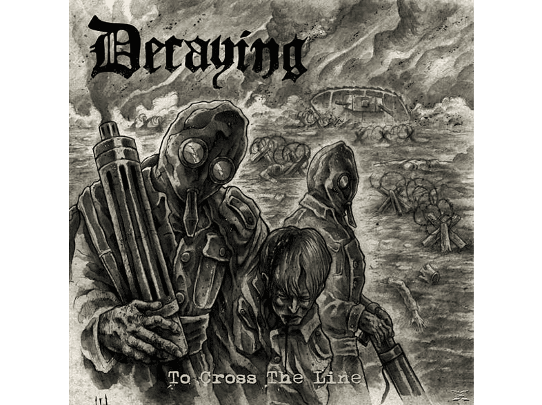 Decaying - To Cross The Line (Black Vinyl) [Vinyl]