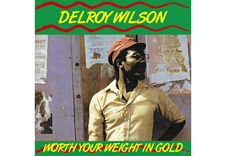Delroy Wilson - Worth Your Weight In Gold - (Vinyl)