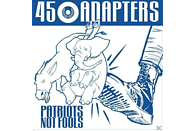 45 Adapters - Patriots Not Fools [CD]