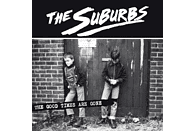 The Suburbs - The Good Times Are Gone [CD]