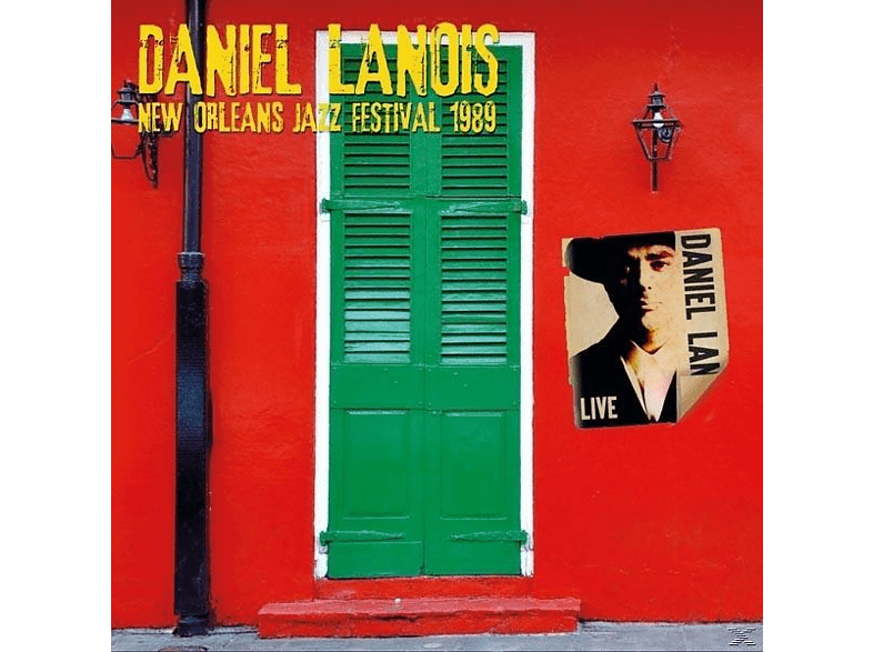 Daniel Lanois - New Orleans Jazz Festival 1989 [CD]