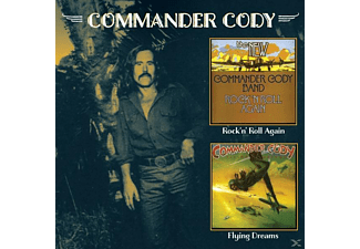 Commander Cody and His Lost Planet Airmen - Rock'n'Roll Again/Flying Dreams - (CD)