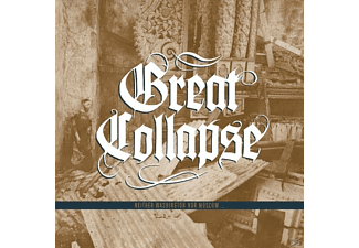 The Great Collapse - Neither Washington Nor Moscow...Again - (CD)