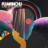 Fu Manchu - Clone Of The Universe [CD]