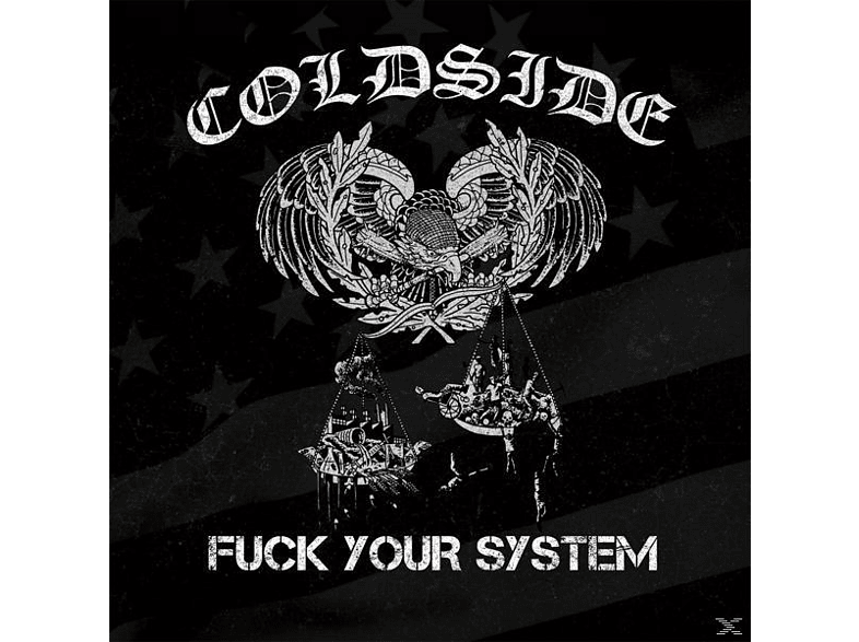 Coldside - Fuck Your System [CD]