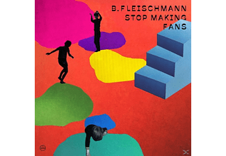 B. Fleischmann - Stop Making Fans - (LP + Download)