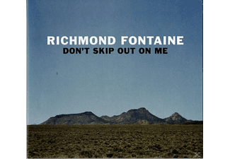 Richmond Fontaine - Don't Skip Out On Me - (CD)