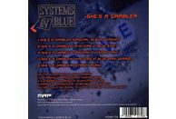 Systems In Blue - She's a Gambler [CD]