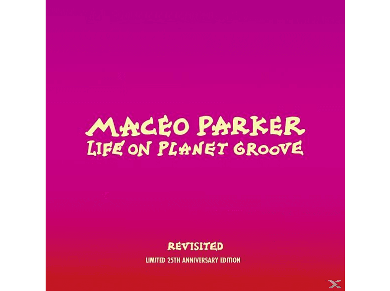 Maceo Parker - Life On Planet Groove Revisited (2 LP) [Vinyl]