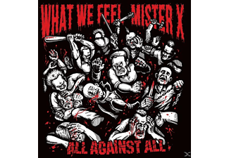 What We Feel/Mister X - All Against All (Split Album) - (Vinyl)