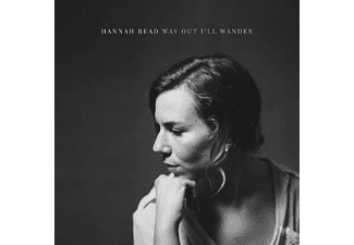 Hannah Read - Way Out I'll Wander - (CD)