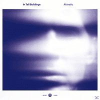 In Tall Buildings - Akinetic (Limited Colored Edition) [LP + Download]