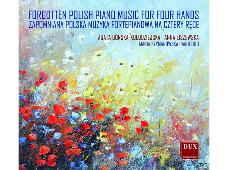 GORSKA, AGATA/LISZEWSKA, ANNA - Forgotten Polish Piano Music for Four Hands [CD]