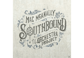 Mac Mcanally - Southbound: The Orchestra Project - (CD)