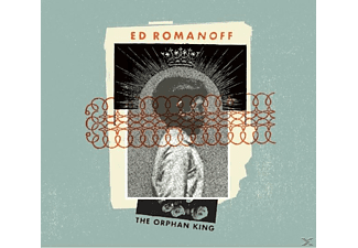 Ed Romanoff - The Orphan King - (CD)