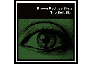 Brown Recluse - The Soft Skin - (Vinyl)